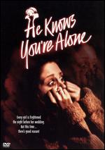 He Knows You're Alone - Armand Mastroianni