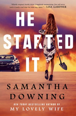 He Started It - Downing, Samantha