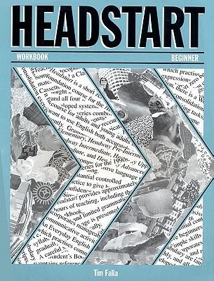 Headstart: Workbook - Falla, Tim, and Soars, John (Series edited by), and Soars, Liz (Series edited by)