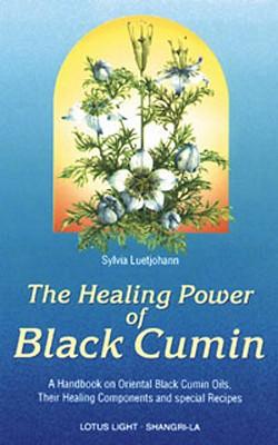 Healing Power of Black Cumin - Luetjohann, Sylvia