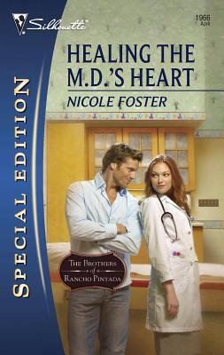 Healing the M.D.'s Heart - Foster, Nicole