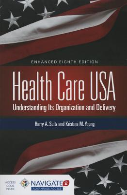 Health Care USA - Sultz, Harry A, and Young, Kristina M