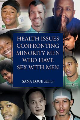 Health Issues Confronting Minority Men Who Have Sex with Men - Loue, Sana, JD, PhD, MSSA (Editor)