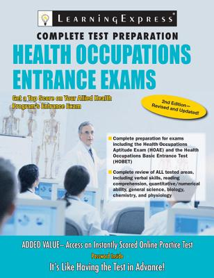 Health Occupations Entrance Exam - Learning Express LLC (Creator)