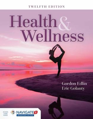 Health & Wellness - Edlin, Gordon, and Golanty, Eric