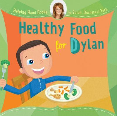 Healthy Food for Dylan - Sarah