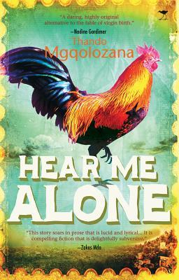 Hear me alone - Mgqolozana, Thando