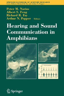 Hearing and Sound Communication in Amphibians - Narins, Peter M (Editor), and Feng, Albert S (Editor), and Fay, Richard R (Editor)