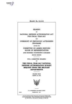 Hearing on National Defense Authorization ACT for Fiscal Year 2017 and Oversight of Previously Authorized Programs Before the Committee on Armed Services - Congress, United States, Professor