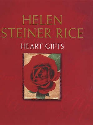 Heart Gifts - Rice, Helen Steiner