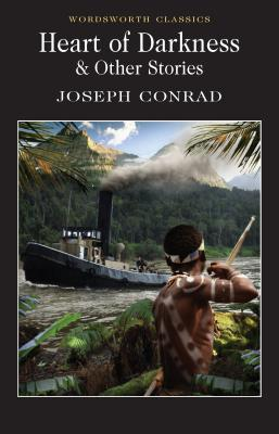 Heart of Darkness & Other Stories - Conrad, Joseph, and Moore, Gene M (Notes by), and Carabine, Keith, Dr. (Editor)