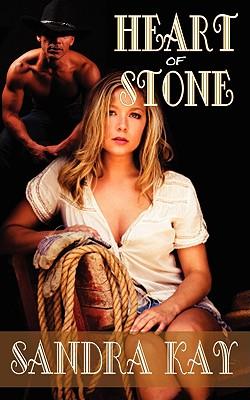 Heart of Stone - Kay, Sandra