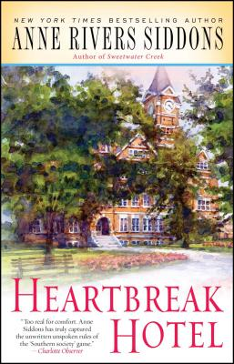 Heartbreak Hotel - Siddons, Anne Rivers