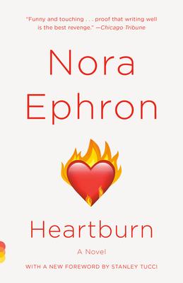 Heartburn - Ephron, Nora