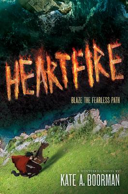 Heartfire, 3: A Winterkill Novel - Boorman, Kate A