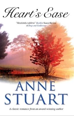 Heart's Ease - Stuart, Anne