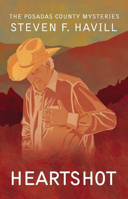 Heartshot: A Posadas County Mystery - Havill, Steven