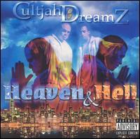 Heaven and Hell - Cultjah Dreamz
