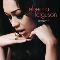 Heaven [Bonus Track] - Rebecca Ferguson