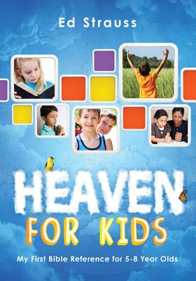Heaven for Kids - Strauss, Ed