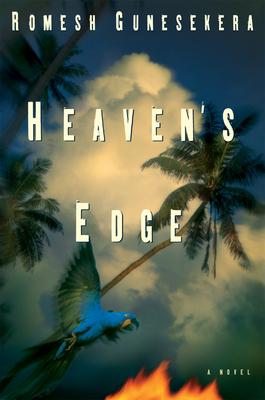 Heaven's Edge - Gunesekera, Romesh