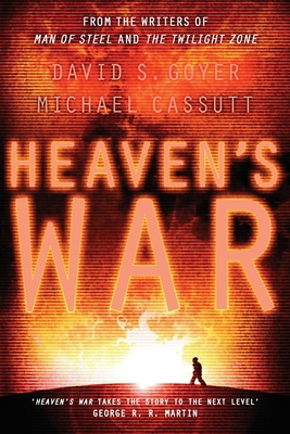 Heaven's War - Goyer, David, and Cassutt, Michael