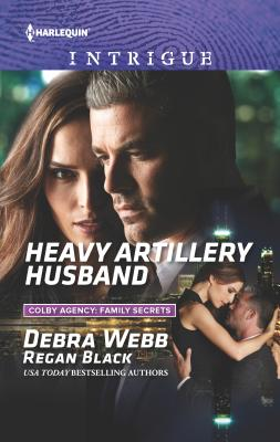 Heavy Artillery Husband - Webb, Debra, and Black, Regan