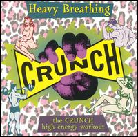 Heavy Breathing: The Crunch High-Energy Workout - Various Artists