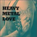 Heavy Metal Love