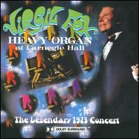 Heavy Organ at Carnegie Hall - Virgil Fox (speech/speaker/speaking part); Virgil Fox (organ)