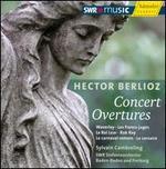 Hector Berlioz: Concert Overtures
