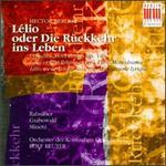 Hector Berlioz: Lélio oder Die Rückkehr ins Leben, Op. 14b (Lyrisches Monodram)