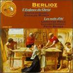 Hector Berlioz: L'engance du Christ, Op.25/Les Nuits D'été, Op.7