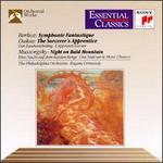 Hector Berlioz: Symphonie Fantastique; Paul Dukas: The Sorcerer's Apprentice; Modest Mussorgsky: Night on Bald Mounta
