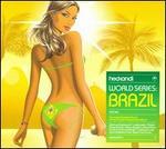 Hed Kandi: World Series Brazil