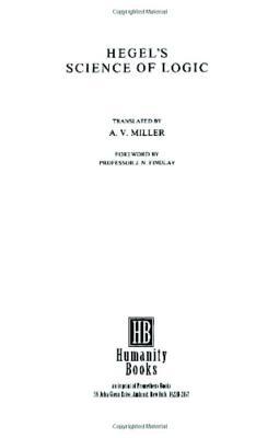 Hegel's Science of Logic - Hegel, Georg Wilhelm Friedr