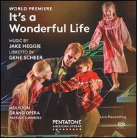 Heggie: It's a Wonderful Life - Andrea Carroll (vocals); Anthony Dean Griffey (vocals); Ben Edquist (vocals); C .J. Friend (vocals); D'ana Lombard (vocals);...