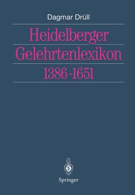 Heidelberger Gelehrtenlexikon 1386-1651 - Drull, Dagmar