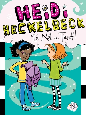 Heidi Heckelbeck Is Not a Thief! - Coven, Wanda