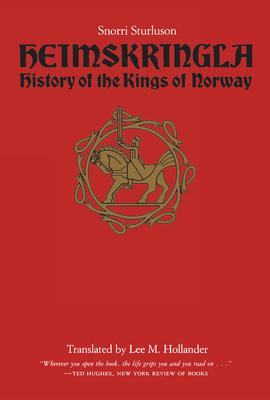 Heimskringla: History of the Kings of Norway - Sturluson, Snorri