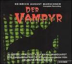 Heinrich August Marschner: Der Vampyr