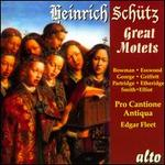Heinrich Sch�tz: Great Motets
