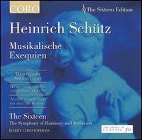 Heinrich Schütz: Musikalische Exequien - Caroline Trevor (alto); Carolyn Sampson (soprano); Diana Moore (alto); Francis Steele (bass); James Gilchrist (tenor);...