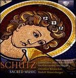 Heinrich Sch?tz: Sacred Music