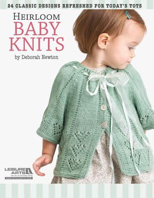 Heirloom Baby Knits - Newton, Deborah