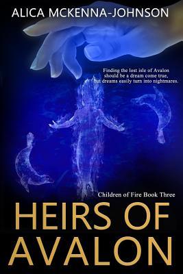 Heirs of Avalon - McKenna-Johnson, Alica