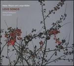 Heise, Weyse and Lange-Müller: Love Songs