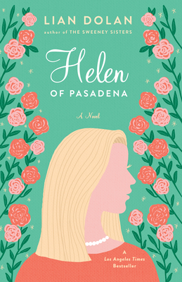 Helen of Pasadena - Dolan, Lian