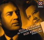 Helge Roswaenge: Telefunken Solo Recordings; Hilde Konetzni: Operatic Arias