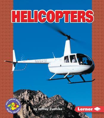 Helicopters - Zuehlke, Jeffrey